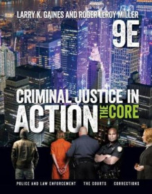 Criminal Justice in Action av Roger Miller og Larry K. Gaines (Heftet)
