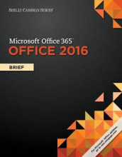 Shelly Cashman Series Microsoft Office 365 & Office 2016 av Steven M Freund, Mary Z Last, Philip J Pratt, Susan L Sebok og Misty E Vermaat (Perm)
