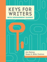 Omslag - Keys for Writers with Assignment Guides (with 2016 MLA Update Card)