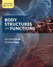 Body Structures and Functions Updated av Elizabeth Fong og Ann Scott (Heftet)
