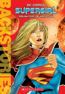 Supergirl: Daughter of Krypton (Backstories) av Daniel Wallace (Heftet)