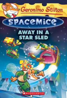Away in a Star Sled av Geronimo Stilton (Heftet)