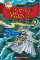 Omslag - The Wizard's Wand (Geronimo Stilton and the Kingdom of Fantasy #9)