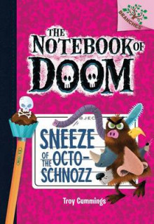Sneeze of the Octo-Schnozz av Troy Cummings (Innbundet)