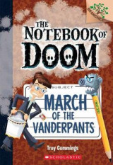 Omslag - March of the Vanderpants: A Branches Book (the Notebook of Doom #12)