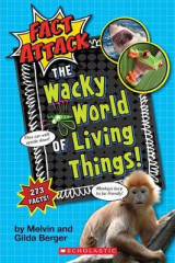 Omslag - The Wacky World of Living Things! (Fact Attack #1)