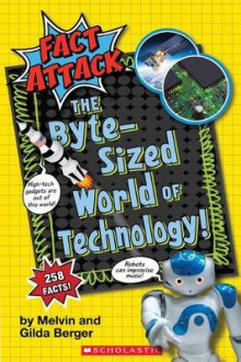 The Byte-Sized World of Technology (Fact Attack #2) av Melvin Berger (Heftet)