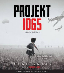 Projekt 1065: A Novel of World War II av Alan Gratz (Lydbok-CD)