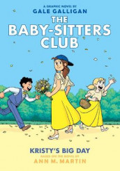 Kristy's Big Day (the Baby-Sitters Club Graphic Novel #6): A Graphix Book, Volume 6 av Ann M Martin (Innbundet)