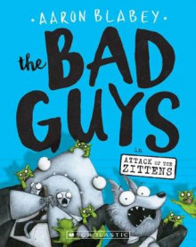 The Bad Guys in Attack of the Zittens (the Bad Guys #4) av Aaron Blabey (Heftet)