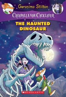 Creepella Von Cacklefur #9: The Haunted Dinosaur av Geronimo Stilton (Heftet)
