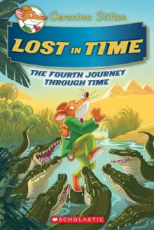 Lost in Time (Geronimo Stilton Journey Through Time #4) av Geronimo Stilton (Innbundet)