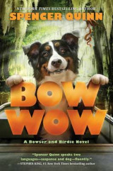 Omslag - Bow Wow: A Bowser and Birdie Novel