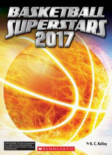 Basketball Superstars 2017 av K C Kelley (Heftet)