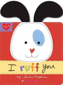 I Ruff You (Made with Love) av Sandra Magsamen (Pappbok)