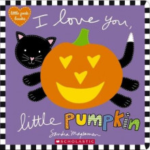 I Love You, Little Pumpkin av Sandra Magsamen (Pappbok)
