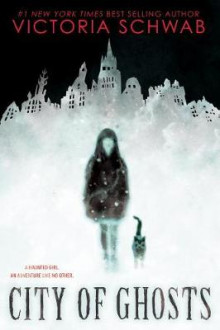 City of Ghosts av Victoria Schwab (Innbundet)