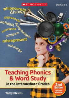 Teaching Phonics & Word Study in the Intermediate Grades av Wiley Blevins (Heftet)