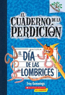 El Dia de las Lombrices av Troy Cummings (Heftet)