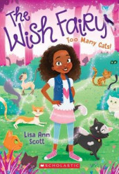 Too Many Cats! (the Wish Fairy #1), Volume 1 av Lisa Ann Scott (Heftet)