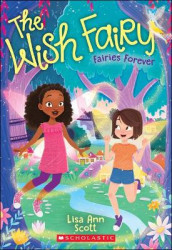 Fairies Forever (the Wish Fairy #4), Volume 4 av Lisa Ann Scott (Heftet)