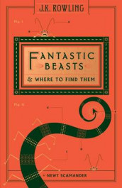 Fantastic Beasts and Where to Find Them (Hogwarts Library Book) av J K Rowling og Newt Scamander (Innbundet)
