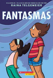 Fantasmas (Ghosts) av Raina Telgemeier (Heftet)