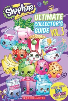 Shopkins: Updated Ultimate Collector's Guide av Scholastic (Heftet)
