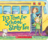 Omslag - It's Time for School, Stinky Face: A Board Book