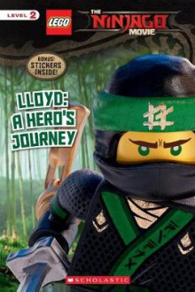 Lloyd: A Hero's Journey (the Lego Ninjago Movie: Reader) av Tracey West (Heftet)