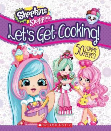 Shoppies: Let's Get Cooking! av Scholastic (Innbundet)