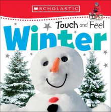 Touch and Feel Winter (Scholastic Early Learners: First Steps) av Scholastic (Pappbok)