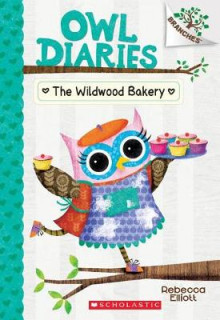 The Wildwood Bakery av Rebecca Elliott (Heftet)