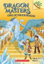 Chill of the Ice Dragon: A Branches Book (Dragon Masters #9), Volume 9 av Tracey West (Heftet)