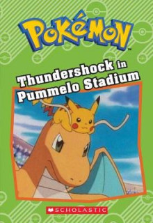 Thundershock in Pummelo Stadium (Pokemon: Chapter Book) av Tracey West (Heftet)