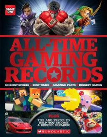 Game On! All-Time Gaming Records av Scholastic (Heftet)