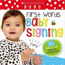 First Words Baby Signing (Scholastic Early Learning: First Steps) av Scholastic (Pappbok)