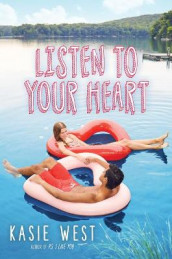 Listen to Your Heart av Kasie West (Innbundet)