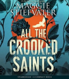 All the Crooked Saints av Maggie Stiefvater (Lydbok-CD)