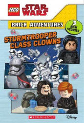 LEGO Star Wars Brick Adventures #1: Stormtrooper Class Clowns av Ace Landers (Heftet)