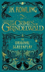 Fantastic Beasts: The Crimes of Grindelwald av J K Rowling (Innbundet)