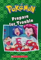 Omslag - Prepare for Trouble (Pokemon Classic Chapter Book #12)