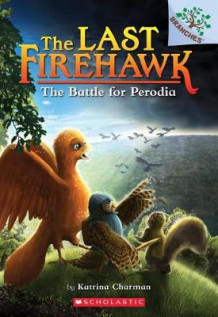 The Battle for Perodia av Katrina Charman (Heftet)