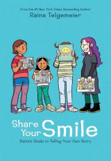 Omslag - Share Your Smile: Raina's Guide to Telling Your Own Story