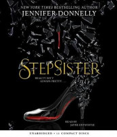Stepsister av Jennifer Donnelly (Lydbok-CD)