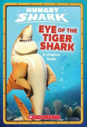 Eye Of The Tiger Shark: A Chapter Book (Hungry Shark #2) av Ace Landers (Heftet)