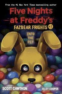 Into the Pit (Five Nights at Freddy's: Fazbear Frights #1) av Scott Cawthon og Elley Cooper (Heftet)