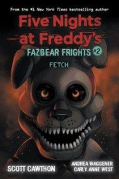 Fazbear Frights #2: Fetch av Scott Cawthon, Andrea Waggener og Carly Anne West (Heftet)