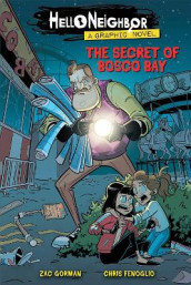 The Secret of Bosco Bay (Hello Neighbor: Graphic N ovel #1) av Zac Gorman (Heftet)