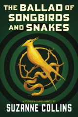 Omslag - The Ballad of Songbirds and Snakes (a Hunger Games Novel)